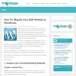 How To: Migrate Your B2B Website to WordPress