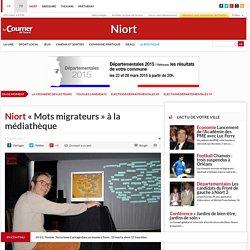 Niort. «Mots migrateurs» à la médiathèque