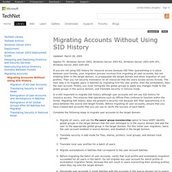Migrating Accounts Without Using SID History: Active Directory