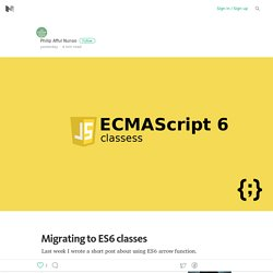 Migrating to ES6 classes