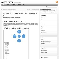 Migrating from Flex to HTML5 with Web Atoms JS
