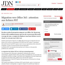 Migration vers Office 365 : attention aux fichiers PST