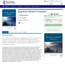 Migration Borders Freedom (Hardback)