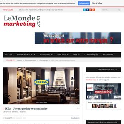 IKEA : Une migration extraordinaire - Le Monde Marketing