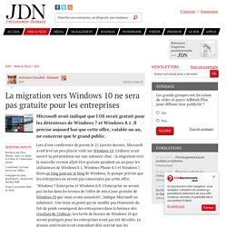 La migration vers Windows 10 ne sera pas gratuite pour les entreprises