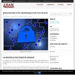 Migration vers HTTPS, indispensable pour tous les sites ? -