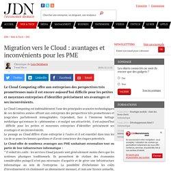 Migration vers le Cloud : avantages et inconvénients pour les PME