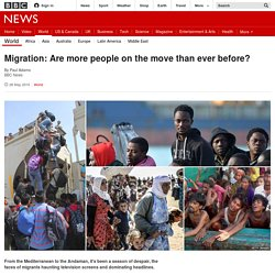 Migration: Are more people on the move than ever before?
