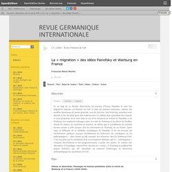La «migration» des idées Panofsky et Warburg en France