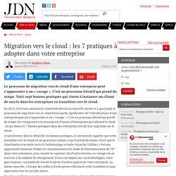 Migration vers le cloud : les 7 pratiques à adopter dans votre entreprise