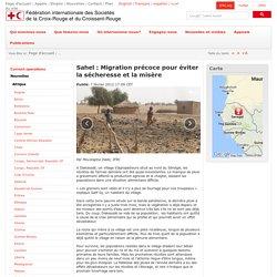Sahel : Migration précoce pour éviter la sécheresse et la misère