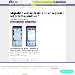 Migration vers Android: et si on repensait les processus métier ?