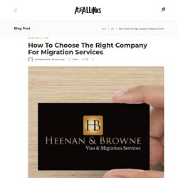 How To Choose The Right Company For Migration Services