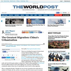 John Wagner Givens: The Greatest Migration: China's Urbanization