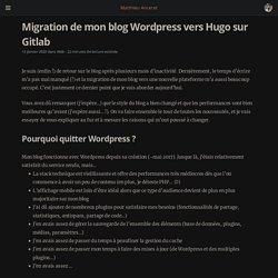 Migration de mon blog Wordpress vers Hugo sur Gitlab