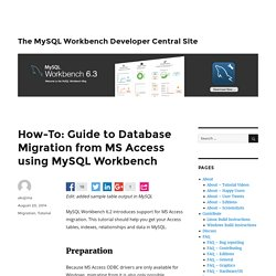How-To: Guide to Database Migration from MS Access using MySQL Workbench – The MySQL Workbench Developer Central Site