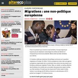 Migrations : une non-politique européenne