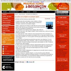 Migrations à Besançon, histoire et mémoires - Les pieds noirs d'Algérie en quelques lignes