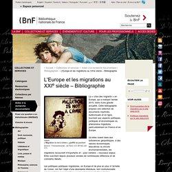 L'Europe et les migrations au XXIe siècle – Bibliographie