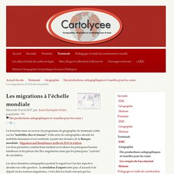Les migrations à l'échelle mondiale - Cartolycée