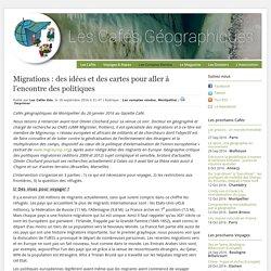 Migrations : des idées et des cartes pour aller à l'encontre des politiques