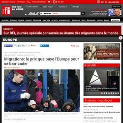 Migrations: le prix que paye l'Europe pour se barricader - Europe