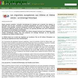 Les migrations européennes aux XIXème et XXème siècles : un éclairage (...) - Les clés du social