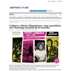 Culture: «Music Migrations», une exposition sur l'héritage musical de la Caraïbe