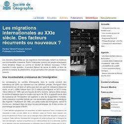 Les migrations internationales au XXIe siècle. Des facteurs récurrents ou nouveaux ?