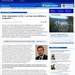 Crise migratoire: le V4, « un mur très difficile à craqueler »