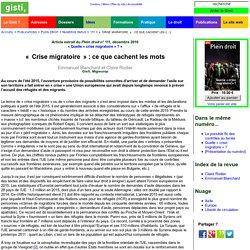 «Crise migratoire»: ce que cachent les mots [Emmanuel Blanchard et Claire Rodier]
