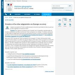 Frontex et la crise migratoire en Europe en 2015-Histoire-géographie-Éduscol