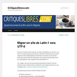 Migrer un site de Latin-1 vers UTF-8