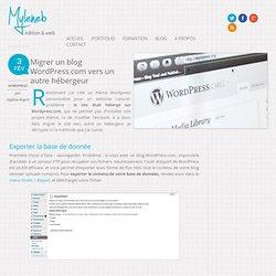Migrer un blog Wordpress.com vers un autre hébergeur