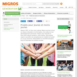 Migros - Generation-M - Projets pour jeunes et moins jeunes