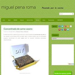 Concentrado de carne casero - Miguel Pena Roma