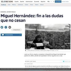 Miguel Hernández: Biografía