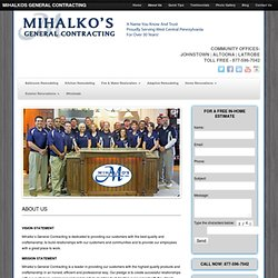 About Us - Mihalko's General Contracting - A Name You Know and Trust.Proudly serving West Central Pennsylvania