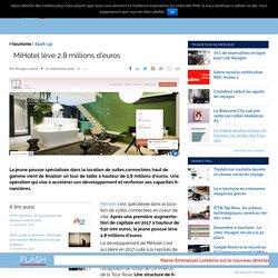 MiHotel lève 2,8 millions d'euros