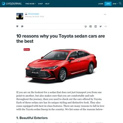 10 reasons why you Toyota sedan cars are the best