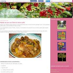 Mijotée de porc aux Olives et citron confit. - Jardins ouverts sur la vallée