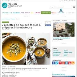 7 recettes de soupes faciles à préparer à la mijoteuse - Page 2 - Alimentation - Recettes