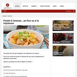 Poulet à l'ananas...au four ou à la mijoteuse - Recettes - Ma Fourchette