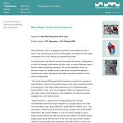 Mikala Dwyer, Square Cloud Compound