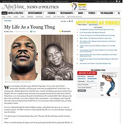 How Mike Tyson Became Mike Tyson