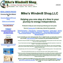 Mikes Windmill Shop