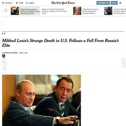 Mikhail Lesin's Strange Death in U.S. Follows a Fall From Russia's Elite