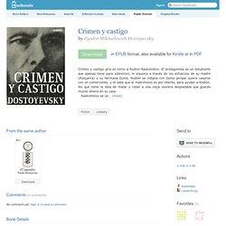 Crimen y castigo - Fyodor Mikhailovich Dostoyevsky