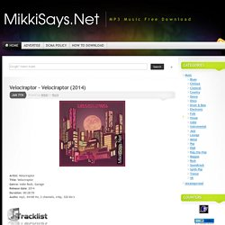 MikkiSays.net « MP3 Music Free Download