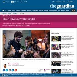 Milan travel: Love me Tinder